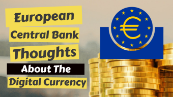 European Central Bank Thoughts About Digital Currency