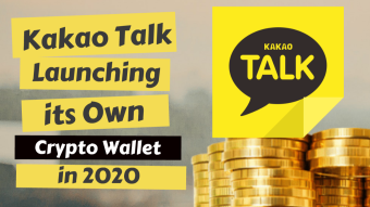 Kakao Talk Launching it's Own Crypto Wallet in 2020