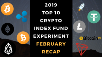EXPERIMENT - Tracking Top 10 Cryptocurrencies of 2019 - Month Two - UP 4%