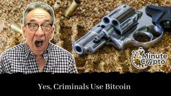 Criminals Use Bitcoin