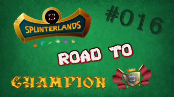 Splinterlands - Road to Champion #016 - 300.000$ Kickstarter Campaign finished!