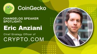 Changelog Speaker Spotlight — Eric Anziani, Chief Strategy Officer of Crypto.com