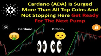 Cardano (ADA) Is Surged More Than All Top Coins And Not Stopping Here Get Ready For The Next Pump