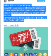 onocle Team is very pleased to introduce cryptocurrencies that users can use to buy Lottery Tickets when Donocle closed beta service. - DNL(Donocle Token), MIB, BTC, ETH, BCH, EOS, DASH, BTG, BSV