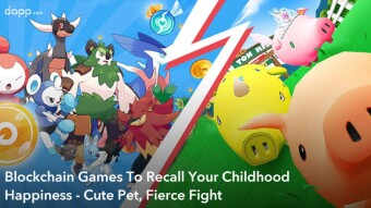 🐤 2 Blockchain Games To Recall Your Childhood Happiness - Cute Pet, Fierce Fight