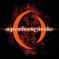 A PERFECT CIRCLE (alternative rock)
