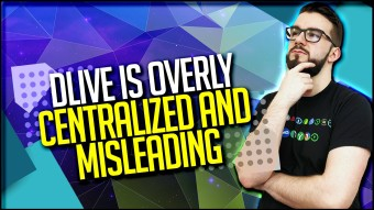 DLive Is Overly Centralized And Misleading