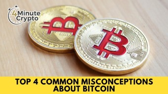 Top 4 Common Misconceptions About Bitcoin #433