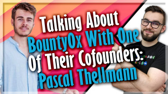 Talking About Bounty0x With One Of Their Cofounders: Pascal Thellmann