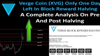 Verge Coin (XVG) Only One Day Left In Block Reward Halving | Complete Analysis Pre And Post Halving