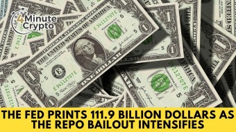 The FED Prints 111.9 Billion Dollars As The Repo Bailout Intensifies #425