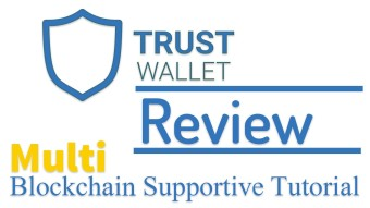 TRUST WALLET REVIEW SAFETY RELIABILITY & USER GUIDE