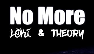 Loki & Theory - No More