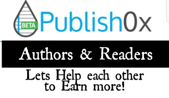 To my Co-Authors and Co-Readers ! Lets Help each other to Earn More here in Publish0x