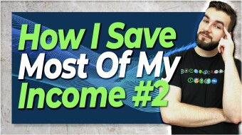 How I Save More Than Half My Income #2