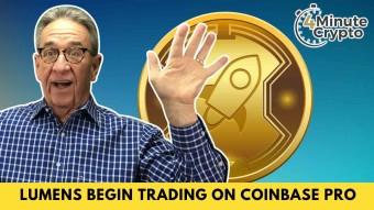 Stellar Lumens to Begin Trading on Coinbase Pro