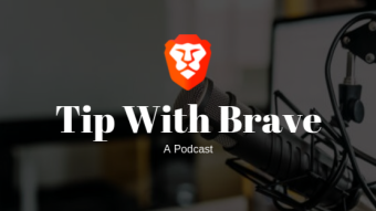 Tip With Brave: A Brave Creator's Podcast