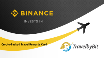 Crypto Tourism is growing: Binance Launches Crypto Travel Rewards Card with TravelbyBit