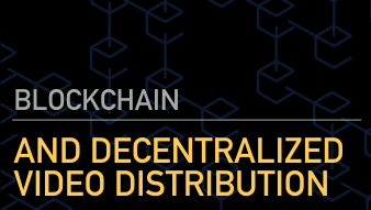Blockchain and the decentralized video distribution