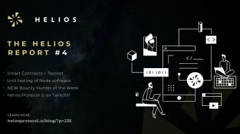 THE HELIOS REPORT #4