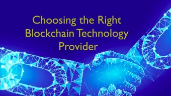 How to Choose the Right Blockchain Technology Provider