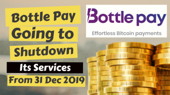 Bottle Pay Going to Close or Shut Down It's Services From 31th Dec 2019