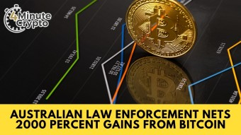 Australian Law Enforcement Nets 2000 Percent Gains From Bitcoin #411