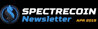 Spectrecoin Newsletter (April 2019)