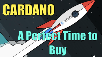 Cardano - A Perfect Time To Buy