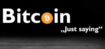 Bitcoin - Just saying