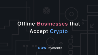 Offline Businesses That Accept Crypto