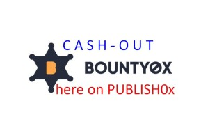 Cash Out Process In Publish0x - My Earnings In BNTY Tokens Forwarded To MyEtherWallet