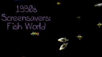 1990s Screensavers: Fish World