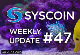 Syscoin Weekly Update #47