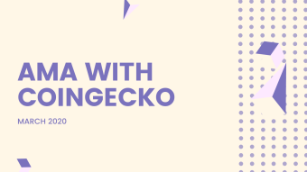 CoinGecko AMA (March 2020) + $100 DAI Giveaway