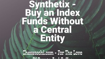 Synthetix – Buy an Index Funds Without a Central Entity