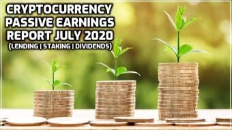 Passive Crypto Earnings July 2020 (Lending/Dividends/Staking)