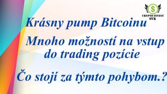 Bitcoin spravil krásny pump.
