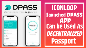 ICONLOOP Launched DPASS App can be Used as Decentralized Passport for Crypto