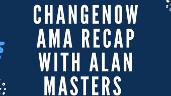 ChangeNOW AMA Recap With Alan Masters