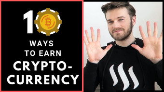 10 AMAZING ways to earn Cryptocurrency in 2019!