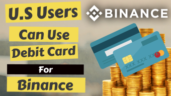 U.S Users Can Use Debit Card For Binance