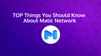 Top Things You Should Know About Matic (MATIC)