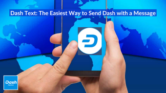 Dash Text: The Easiest Way to Send Dash with a Message