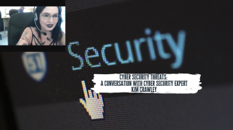 Cyber Security Threats: A Conversation with Cyber Security Expert Kim Crawley