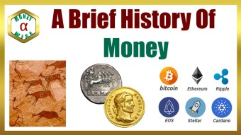 A Brief History of Money: From Hunting-Gathering To Cryptocurrencies