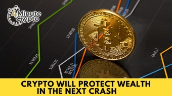 Crypto Will Protect Wealth in The Next Crash #420