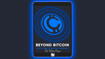 BEYOND BITCOIN. The Future of Digital Currency. CloudCoinWiki Part IV / The White Paper