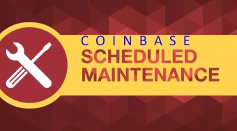 I Love To Post Awareness For Everyone - Coinbase Scheduled Maintenance (March 22, 2019)