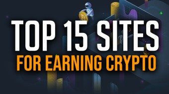 Top 16 Sites to Earn Crypto At (Without Investing Money)